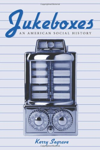 9780786411818: Jukeboxes: An American Social History