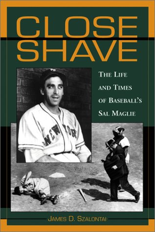 9780786411894: Close Shave: The Life and Times of Baseball's Sal Magile