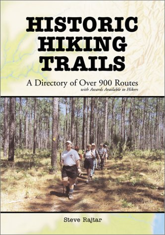 9780786411962: Historic Hiking Trails: A Directory of Over 900 Routes with Awards Available to Hikers