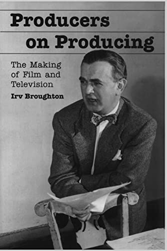 9780786412075: Producers on Producing: The Making of Film and Television (McFarland Classics)
