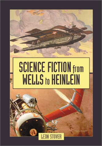 9780786412198: Science Fiction from Wells to Heinlein