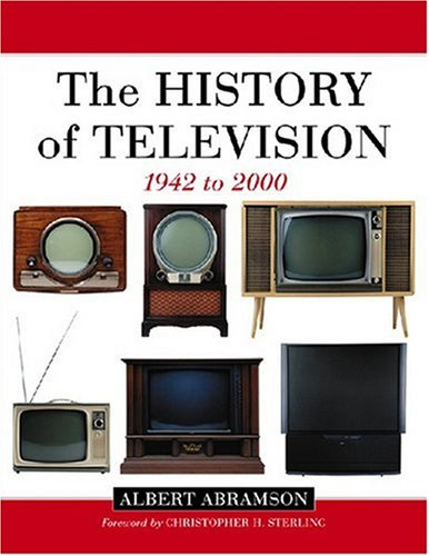 9780786412204: The History of Television, 1942 to 2000