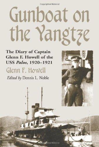 9780786412327: Gunboat on the Yangtze: The Diary of Captain Glenn F. Howell of the USS Palos, 1920-1921