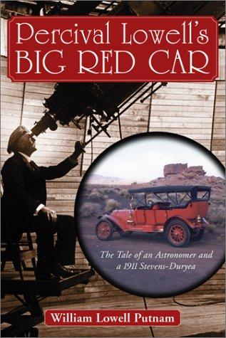 Percival Lowell's Big Red Car: The Tale: Putnam, William Lowell