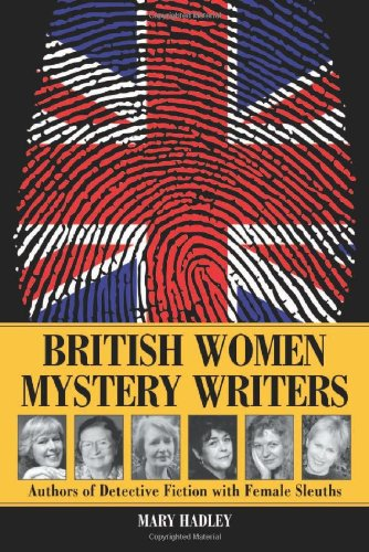 9780786412426: British Women Mystery Writers: Six Authors of Detective Fiction with Female Sleuths
