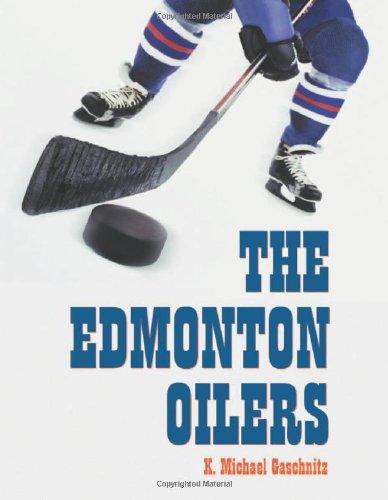 9780786412525: The Edmonton Oilers