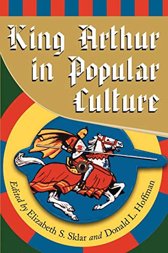 9780786412570: King Arthur in Popular Culture