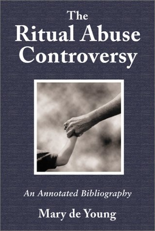 9780786412594: The Ritual Abuse Controversy: An Annotated Bibliography