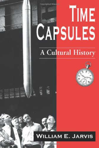 9780786412617: Time Capsules: A Cultural History