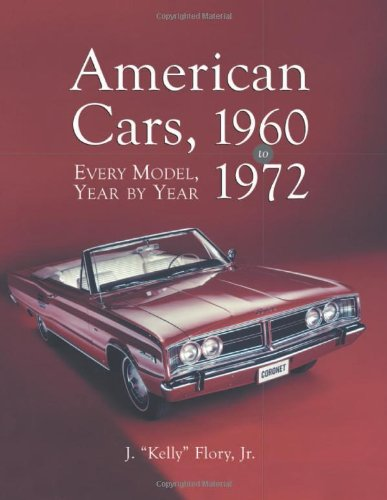 9780786412730: American Cars, 1960-1972: Every Model, Year by Year