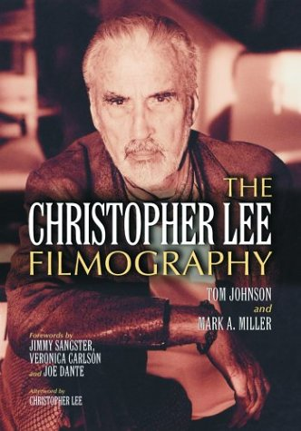 9780786412778: The Christopher Lee Filmography: All Theatrical Releases, 1948-2003
