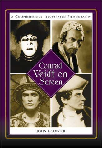9780786412891: Conrad Veidt on Screen: A Comprehensive Illustrated Filmography