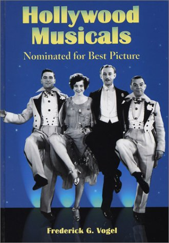 9780786412907: Hollywood Musicals Nominated for Best Picture