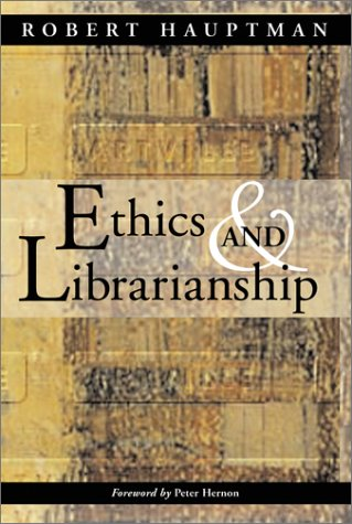 9780786413065: Ethics and Librarianship