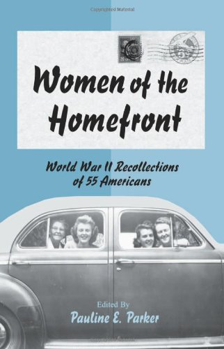 9780786413461: Women of the Homefront: World War II Recollections of 55 Americans