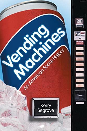 9780786413690: Vending Machines: An American Social History
