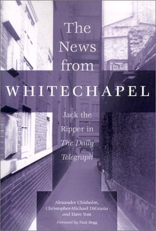 9780786413850: The News from Whitechapel: Jack the Ripper in the Daily Telegraph