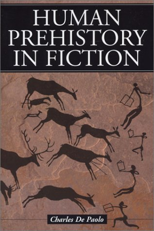 Human Prehistory in Fiction (Paperback): Charles de Paolo