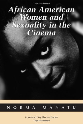 9780786414314: African American Women and Sexuality in the Cinema