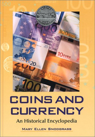 9780786414505: Coins and Currency: An Historical Encyclopedia