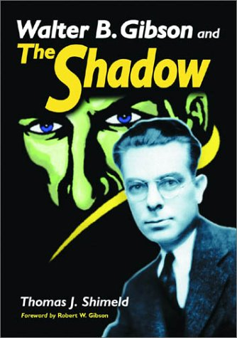 9780786414666: Walter B. Gibson and the Shadow