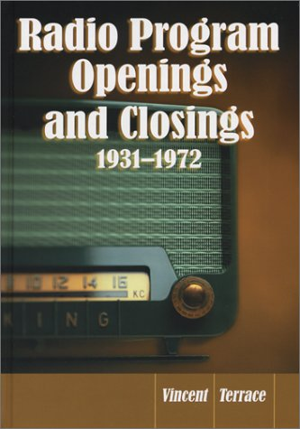 9780786414857: Radio Program Openings and Closings, 1931-1972