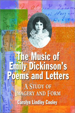 9780786414918: The Music of Emily Dickinson's Poems and Letters: A Study of Imagery and Form