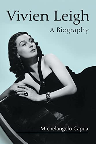 9780786414970: Vivien Leigh: A Biography