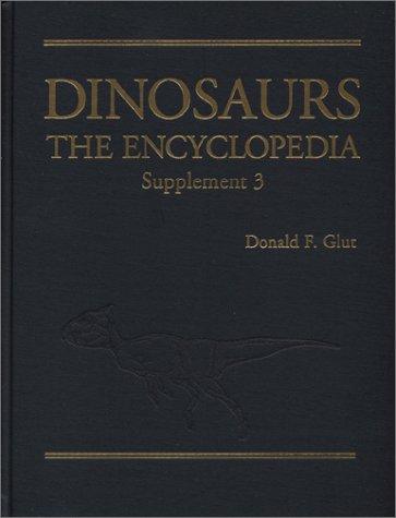 9780786415182: Dinosaurs: The Encyclopedia: 3