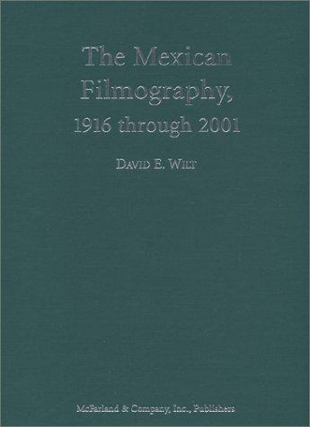 9780786415373: The Mexican Filmography: 1916 Through 2001