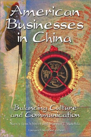9780786415441: American Businesses in China: Balancing Culture and Communication