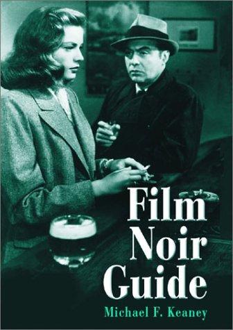 9780786415472: Film Noir Guide: 745 Films of the Classic Era, 1940-1959: 743 Films of the Classic Era, 1940-1959