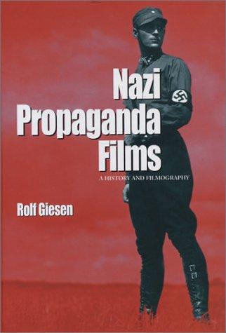 9780786415564: Nazi Propaganda Films: A History and Filmography