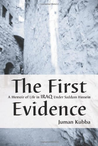 9780786415809: The First Evidence: A Memoir of Life in Iraq Under Saddam Hussein