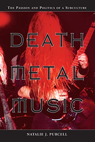 9780786415854: Death Metal Music: The Passion and Politics of a Subculture