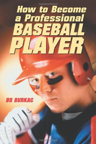 9780786415878: How to Become a Professional Baseball Player