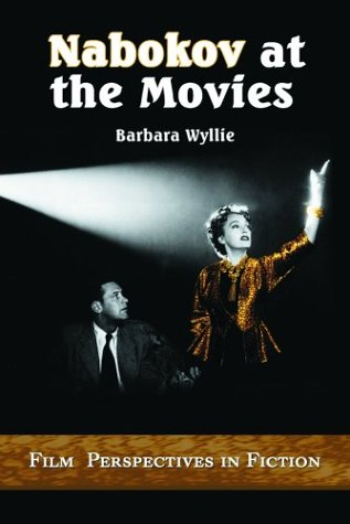 9780786416387: Nabokov at the Movies: Film Perspectives in Fiction