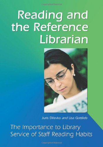 9780786416523: Reading and the Reference Librarian: The Importance to Library Service of Staff Reading Habits