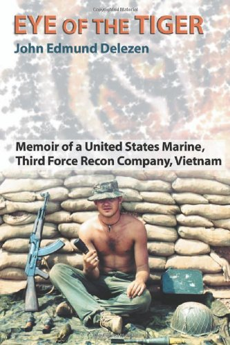 9780786416561: Eye of the Tiger: Memoir of a United States Marine, Third Force Recon Company, Vietnam