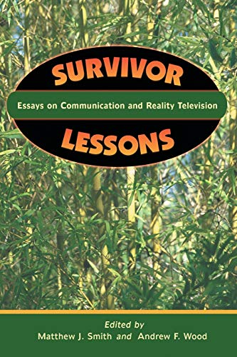 9780786416684: Survivor Lessons: Essays on Communication and Reality Television