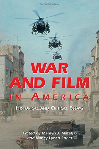 9780786416738: Matelski, M: War and Film in America: Historical and Critic