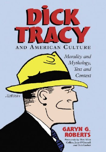 9780786416981: Dick Tracy and American Culture: Morality and Mythology, Text and Context
