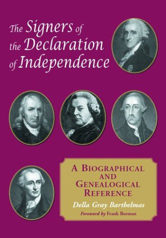 9780786417049: The Signers of the Declaration of Independence: A Biographical and Genealogical Reference