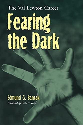 9780786417094: Fearing the Dark: The Val Lewton Career