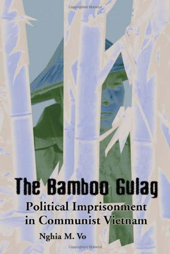 9780786417148: The Bamboo Gulag: Political Imprisonment in Communist Vietnam