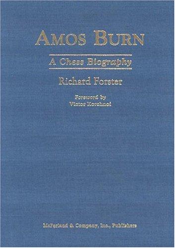 9780786417179: Amos Burn: A Chess Biography