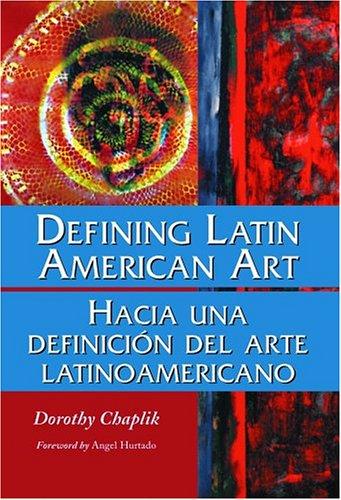 9780786417285: Defining Latin American Art / Hacia una Definicion del Arte Latinamericano (English and Spanish Edition)