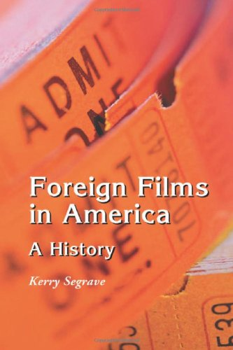 9780786417643: Foreign Films in America: A History