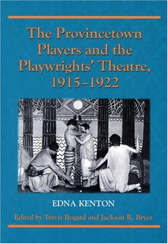 9780786417780: The Provincetown Players and the Playwrights' Theatre, 1915-1922