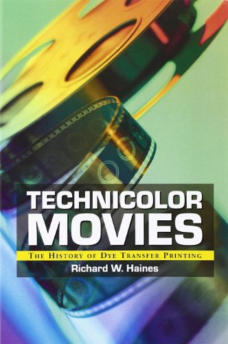 9780786418091: Technicolor Movies: The History of Dye Transfer Printing